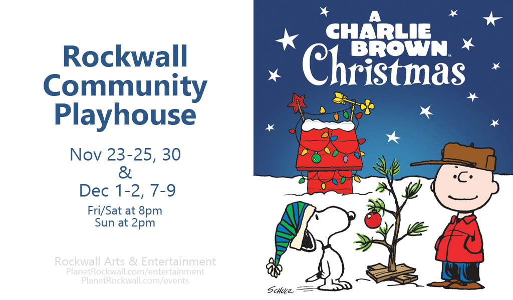 Rockwall Community Playhouse presents A Charlie Brown Christmas