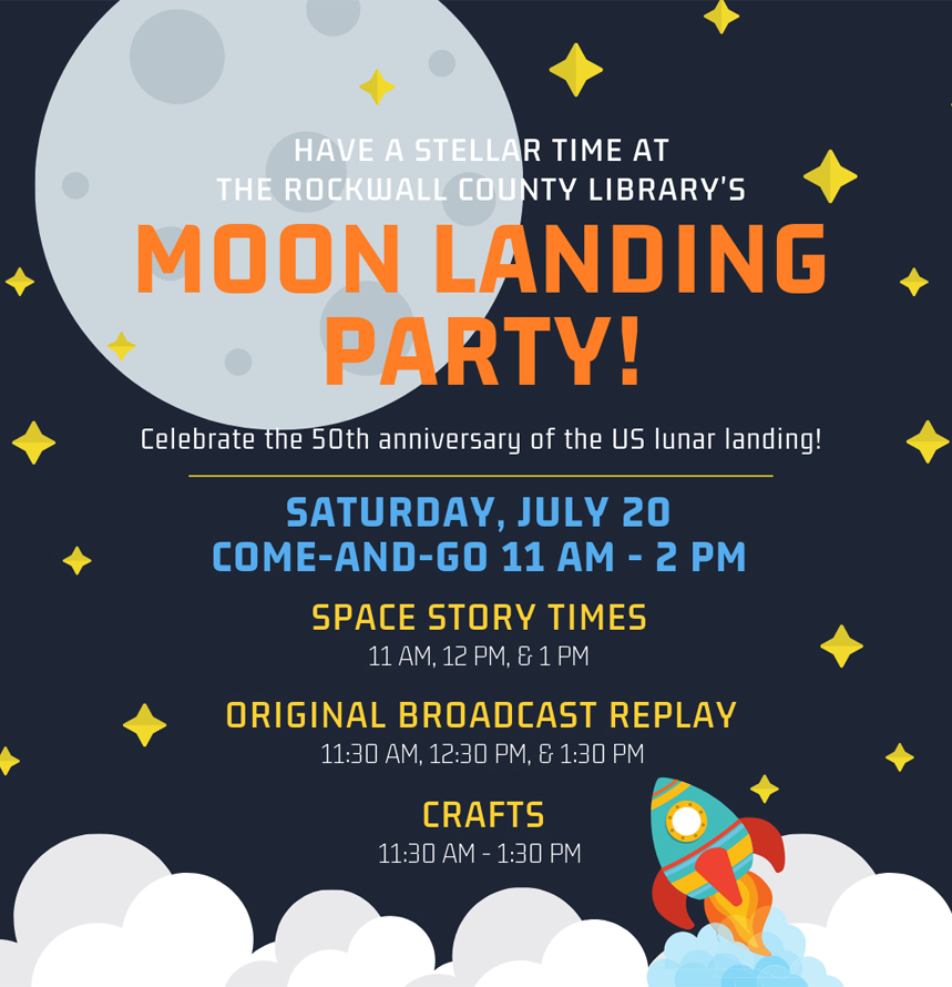 Moon Landing Party | Rockwall Library @ Rockwall County Library | Rockwall | Texas | United States