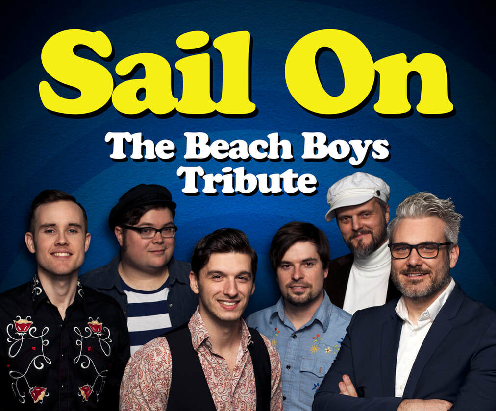 Sail On: The Beach Boys Tribute @ Terrell ISD Performing Arts Center | Terrell | Texas | United States