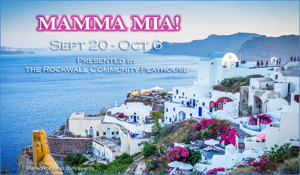 Rockwall Community Playhouse presents Mamma Mia!