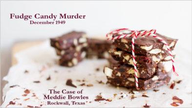 Bowles Murder by Fudge Rockwall