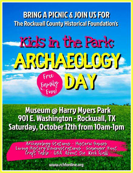 Kids in the Park Day | Archaeology! @ Rockwall History Museum | harry Myers Park | Rockwall | Texas | United States