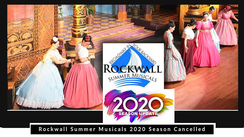 Rockwall Musicals 2020 Covid Cancel