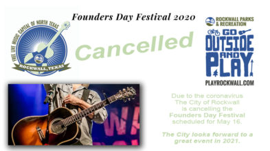 Rockwall Founders Day 2020 Cancel