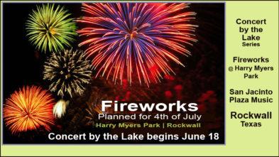 Rockwall Fireworks Concerts Summer 2020