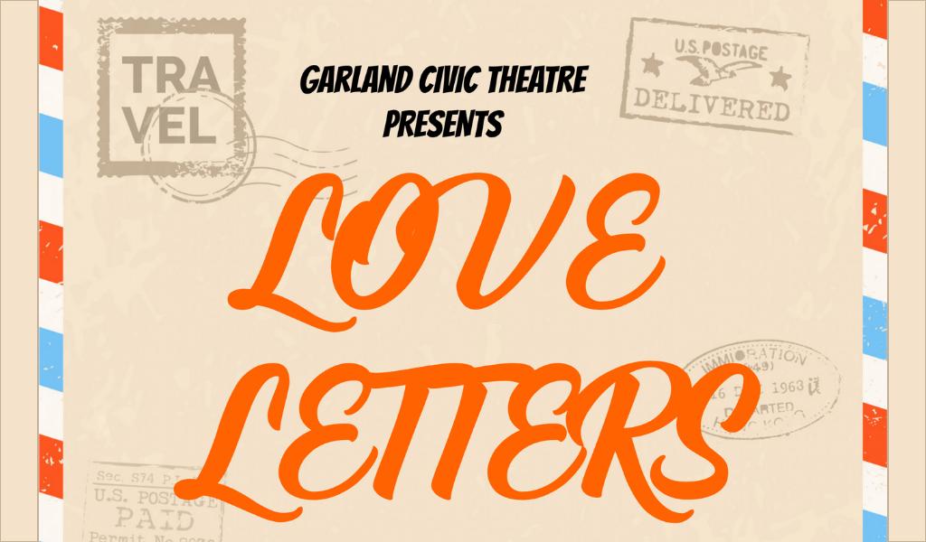 Love Letters   Garland Civic Theatre